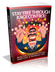 Stay Free Through Rage Control